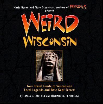 Weird Wisconsin